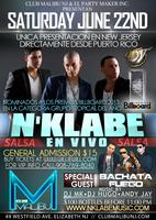 N'KLABE EN VIVO @ Club Malibu NJ