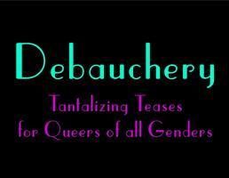 Debauchery - June 20th