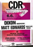 CDR Berlin with DIXON & MATT EDWARDS (Radio...
