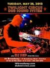 "DJ SEP'S ""DUB FAIRFAX"" Feat. Twilight Circus Dub Sound System"