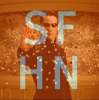 SFHN Presents: The Matrix