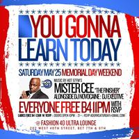 THIS, SATURDAY MAY 25, 2013  MEMORIAL WEEKEND @ FASHION 40 MUSIC...