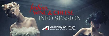 Fashion, Wine and Cheese Info Session