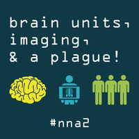 Brain Units, Imaging, and a Plague!
