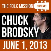 Folk Mission Presents: Chuck Brodsky