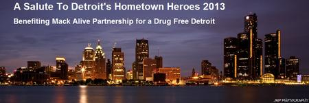 A Salute to Detroit's Hometown Hereos 2013