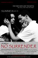 No Surrender movie Premiere