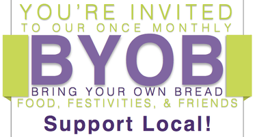 Support Local: BYOB (Bring Your Own Bread) Happy Hour