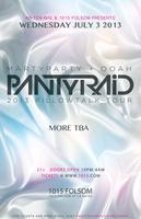 PANTyRAiD - 2013 PILLOWTALK TOUR