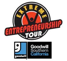 Extreme Entrepreneurship Tour at Goodwill Southern Cali...