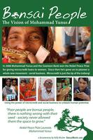 Bonsai People - The Vision of M. Yunus from Microcredit to...