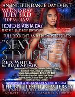 """Sexy and Stylish"" Red, White, & Blue Affair and R&B/Spoken Word..."