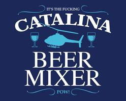 Catalina Beer Mixer @ The Piazza