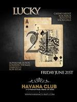 Lucky 21 Casino Night at Havana Club