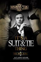 Havana Saturday June 8th: It's a Suit & Tie Thing