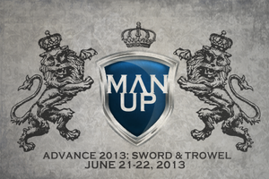 2013 Man Up Advance: Sword & Trowel