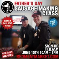 Fathers Day Sausage Making Party!