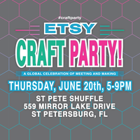 Etsy Craft Party: St Petersburg, FL