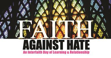 Faith Against Hate: A Day of Learning