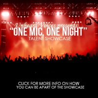 Unheard Voices Presents One Mic One Night Talent Showcase