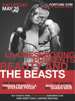 LA Chessboxing Presents: Beauty and the Beasts,It's a...