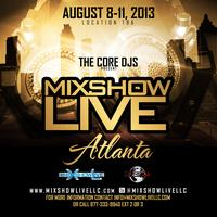 MixShow Live Atlanta presented by The Core DJs
