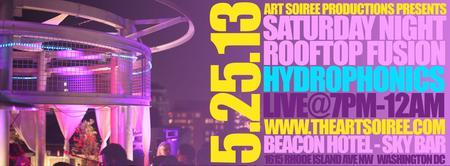 Saturday Night Rooftop Fusion w/ Hydrophonics