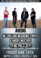 AVEDIS / ROLLING MEADOWS FINEST @ THE ALLEY