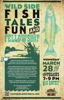 Wild Side: Fish tales, Fun, and Fellowship!
