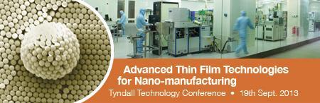 Advanced Thin Film Technologies for Nano-manufacturing...