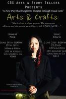 "CBG Arts & Storytellers Presents... ""Arts & Crafts"""