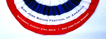 San Jose Bacon Festival of America