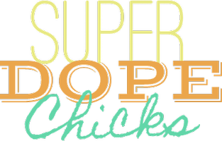 Super Dope Chicks presents How To Sell Funky Fresh Prod...
