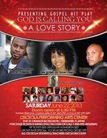 A Gospel Stage Play: God Is Calling You
