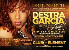 Caribbean Fridays Present Destra Garcia & Friends at...