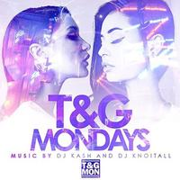 #T&GMondays at Tongue & Groove