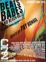 "Saturday June 29th: ""Beats, Babes, & Beach Balls"" w/ Beats by:..."