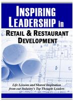 INSPIRING LEADERSHIP IN RETAIL&RESTAURANT DEVELOPMENT Book...