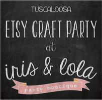 Community Craft Party: Tuscaloosa, AL