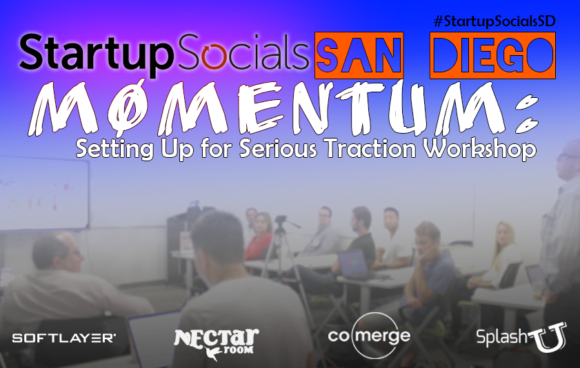Startup Socials San Diego Momentum Workshop Dec 2015