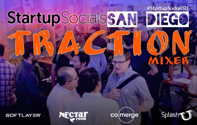 Startup Socials San Diego Traction Mixer
