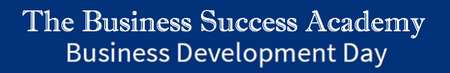 The Business Success Academy- Business Development Day