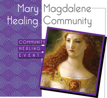 Mary Magdalene Community Healing Event