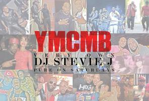 **PURE ON SATURDAY**RSVP NOW**YMCMB DJ STEVIE J INDMIX