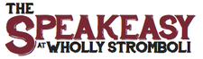The Speakeasy at Wholly Stromboli logo