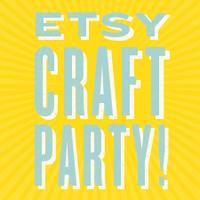 Etsy Craft Party: Houston Etsy Street Team, Texas