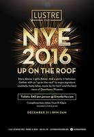 """""""Up On The Roof"""" NEW YEARS EVE 2016 AT LUSTRE BAR"""