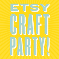 Etsy Craft Party: London, Hackney, UK