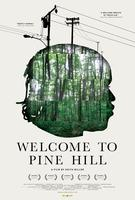 Welcome to Pine Hill  (Now Playing)