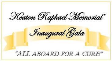 Keaton Raphael Memorial Inaugural Gala